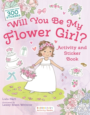 Will You Be My Flower Girl? Activity and Sticker Book Cover Image