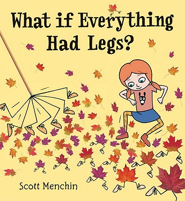 What If Everything Had Legs? Cover