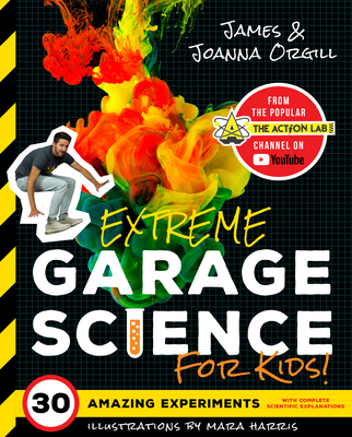 Extreme Garage Science for Kids! Cover Image