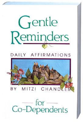 Gentle Reminders for Co-Dependents Cover Image