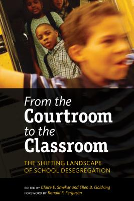 From the Courtroom to the Classroom: The Shifting Landscape of School Desegregation Cover Image