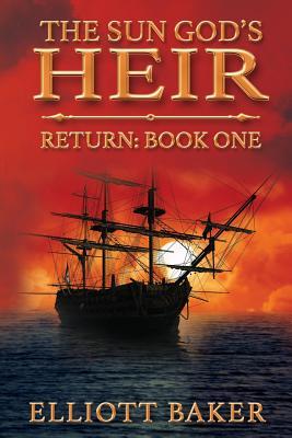 The Sun God's Heir: The Return Cover Image