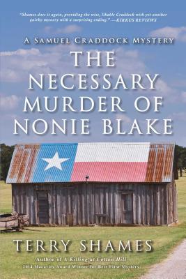 The Necessary Murder of Nonie Blake: A Samuel Craddock Mystery (Samuel Craddock Mysteries) Cover Image