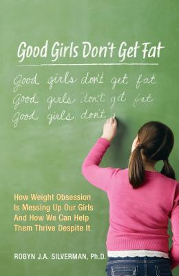 Good Girls Don't Get Fat Cover