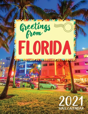 Greetings from Florida 2021 Wall Calendar Cover Image