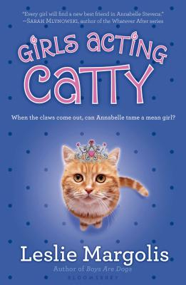 Girls Acting Catty (Annabelle Unleashed) Cover Image