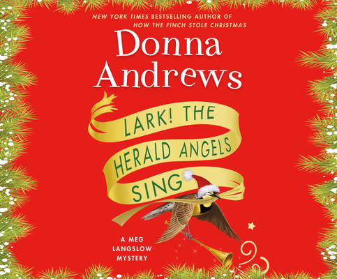 Lark! the Herald Angels Sing (Meg Langslow Mysteries #23) Cover Image