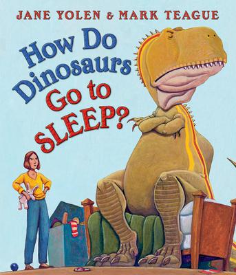 How Do Dinosaurs Go to Sleep? (How Do Dinosaurs...?) Cover Image