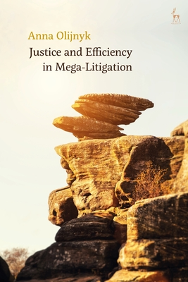 Justice and Efficiency in Mega-Litigation Cover Image