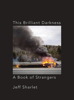 This Brilliant Darkness: A Book of Strangers Cover Image