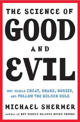 The Science of Good and Evil Cover