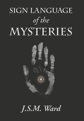 Sign Language of the Mysteries Cover Image