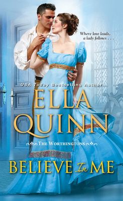 Believe in Me: A Humorous Historical Regency Romance (The Worthingtons #6) Cover Image