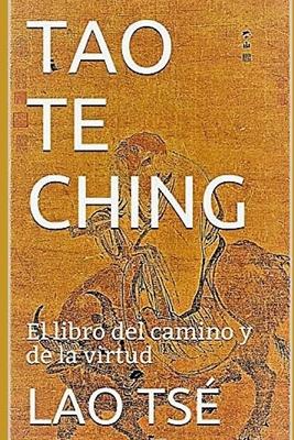 Tao Te Ching: El libro del camino y de la virtud Cover Image