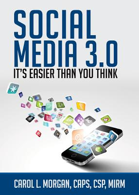 Social Media 3.0: It's Easier Than You Think Cover Image