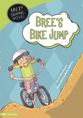Bree's Bike Jump (My First Graphic Novel) Cover Image