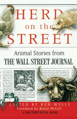 Herd on the Street: Animal Stories from The Wall Street Journal Cover Image