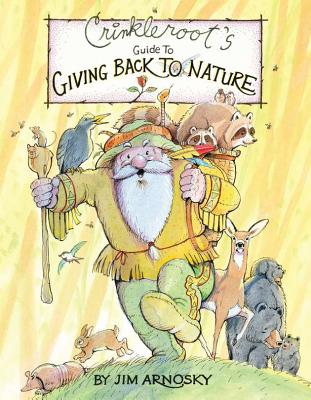 Crinkleroot's Guide to Giving Back to Nature Cover Image