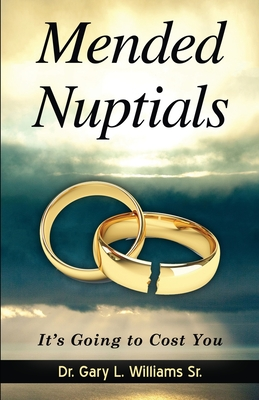 Mended Nuptials: It's Going to Cost You Cover Image