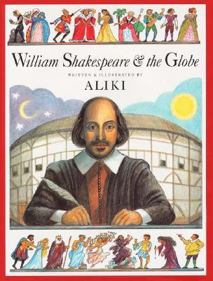 William Shakespeare & the Globe Cover