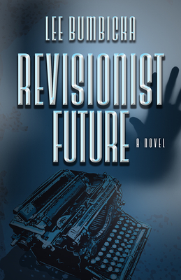 Cover for Revisionist Future