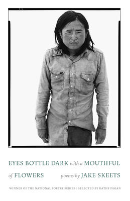 Eyes Bottle Dark with a Mouthful of Flowers: Poems (National Poetry) Cover Image