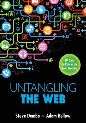 Untangling the Web: 20 Tools to Power Up Your Teaching Cover Image