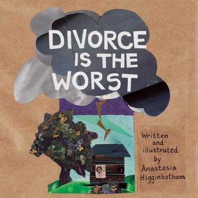 Divorce Is the Worst (Ordinary Terrible Things) Cover Image