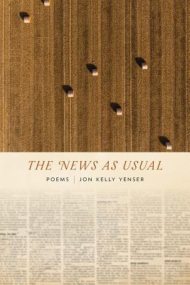 The News as Usual: Poems (Mary Burritt Christiansen Poetry) Cover Image