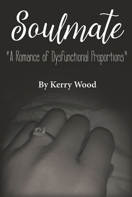 Soulmate: A Romance of Dysfunctional Proportions cover