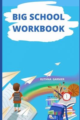 Big School Workbook: Best Cover Image