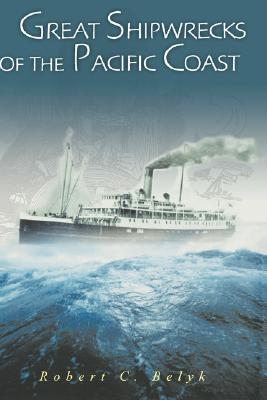Great Shipwrecks of the Pacific Coast Cover Image