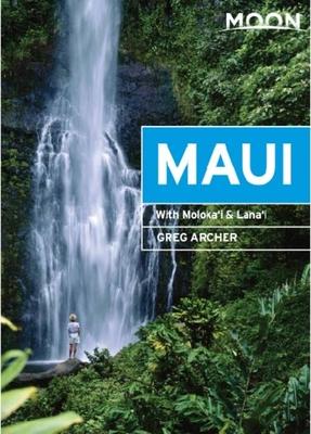 Moon Maui: With Molokai & Lanai (Travel Guide) Cover Image