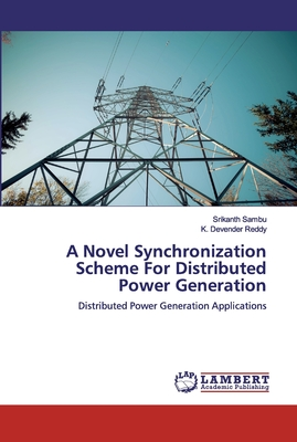 A Novel Synchronization Scheme For Distributed Power Generation Cover Image