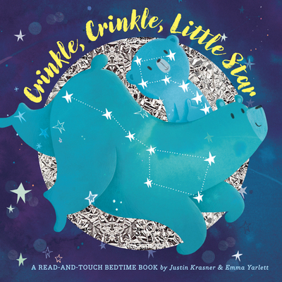 Crinkle, Crinkle, Little Star by Justin Krasner and Emma Yarlett