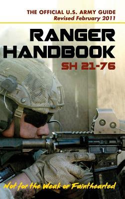U.S. Army Ranger Handbook SH21-76, Revised FEBRUARY 2011 Cover Image