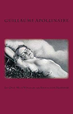 Les Onze Mille Verges ou les Amours d?un Hospodar Cover Image