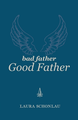 Bad Father Good Father Cover Image