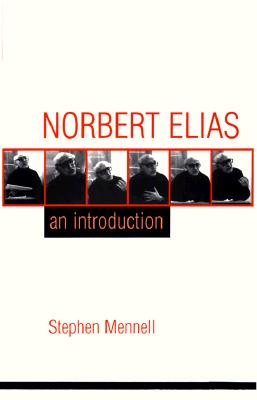 Norbert Elias: An Introduction: An Introduction Cover Image