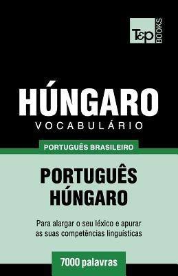 Vocabulário Português Brasileiro-Húngaro - 7000 palavras Cover Image