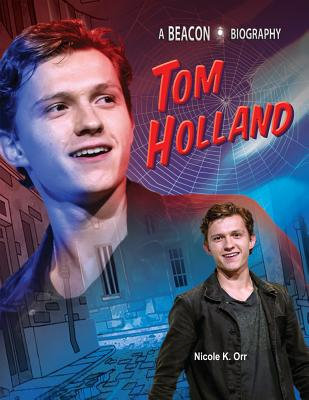 Tom Holland (Beacon Biography) Cover Image