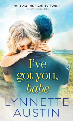 I've Got You, Babe (Must Love Babies #2) Cover Image