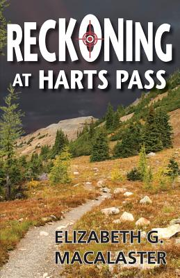 Reckoning at Harts Pass Cover