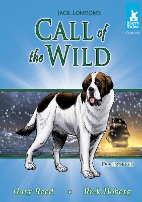 Call of the Wild: Dognapped (Short Tales: Classics) Cover Image