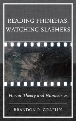 Reading Phinehas, Watching Slashers: Horror Theory and Numbers 25 Cover Image
