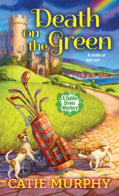 Death on the Green (The Dublin Driver Mysteries #2) Cover Image