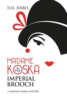 Cover for Madame Koska & the Imperial Brooch