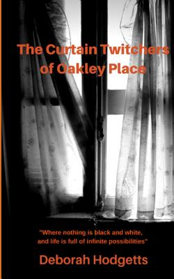 The Curtain Twitchers of Oakley Place (Truth Seekers) Cover Image