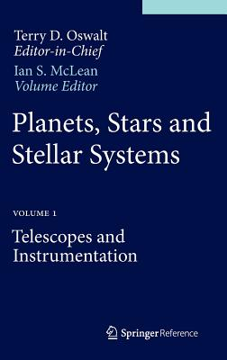 Planets, Stars and Stellar Systems: Volume 1: Telescopes and Instrumentation Cover Image