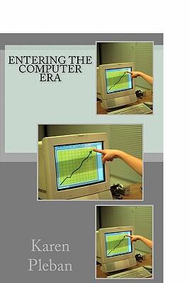 Entering The Computer Era Cover Image
